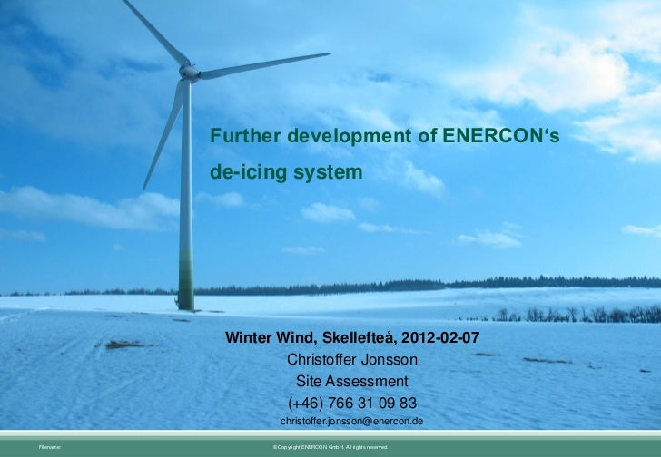 Further development of Enercon's de-icing system Christoffer Jonsson, Enercon