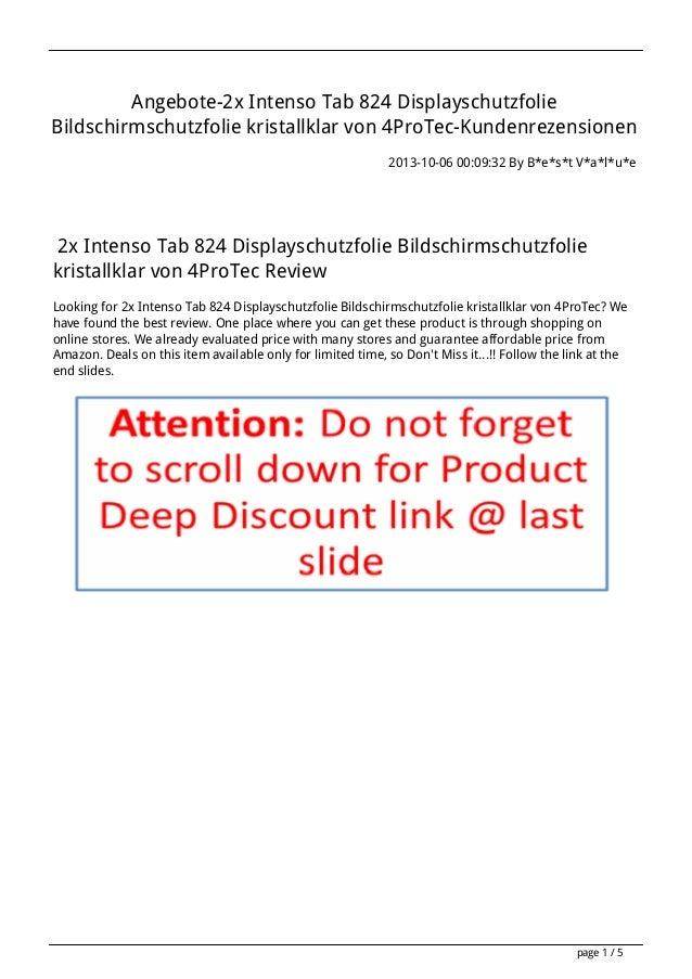 Angebote-2x Intenso Tab 824 Displayschutzfolie Bildschirmschutzfolie kristallklar von 4ProTec-Kundenrezensionen 2013-10-06...