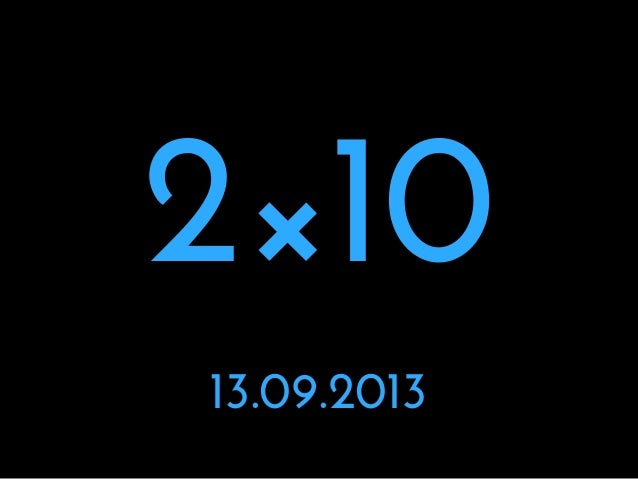 2×10 13.09.2013