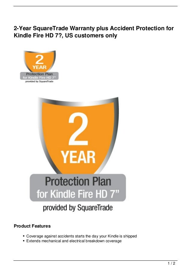 2-Year SquareTrade Warranty plus Accident Protection for Kindle Fire HD 7?, US customers only