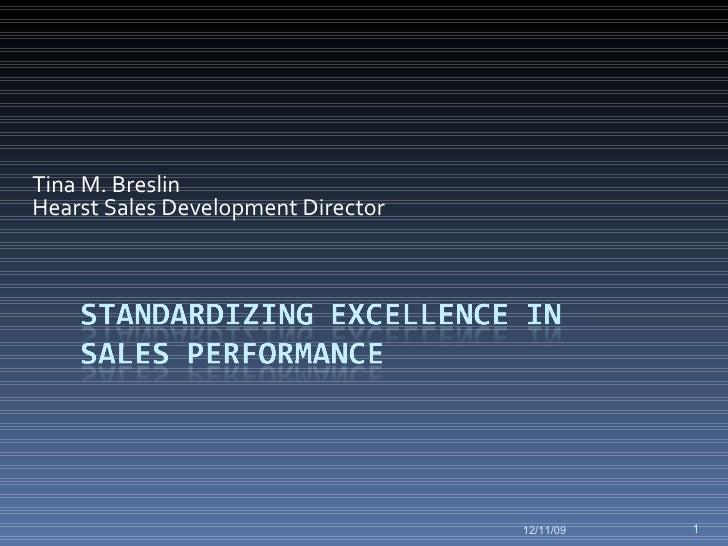 Tina M. Breslin Hearst Sales Development Director 06/08/09