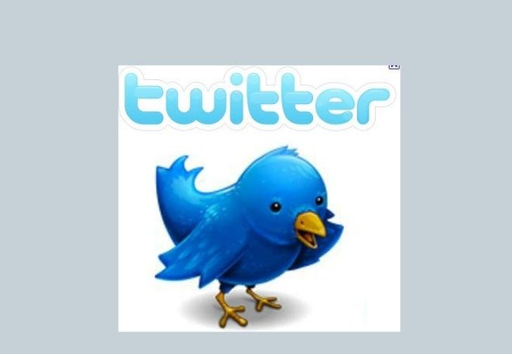1.   Twitter : Herramienta de marketing para mi empresa     1.1 Qué es Twitter                                            ...