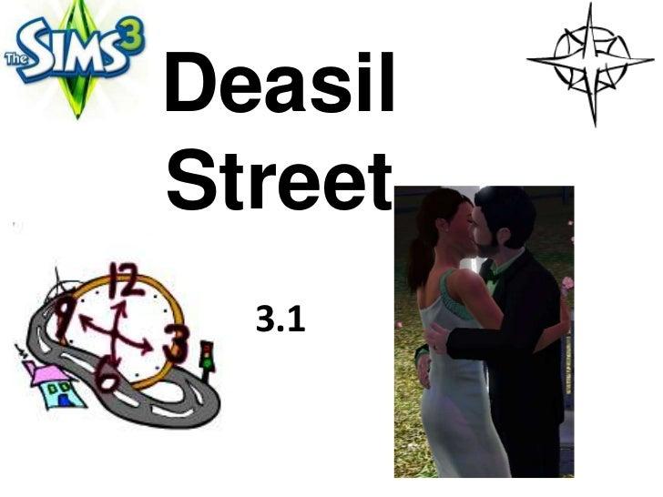 DeasilStreet  3.1