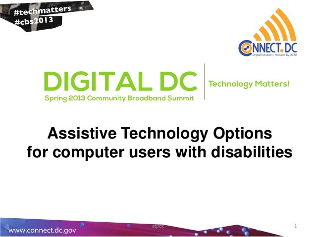 Assistive Technology Optionsfor computer users with disabilitiesatpdc 1