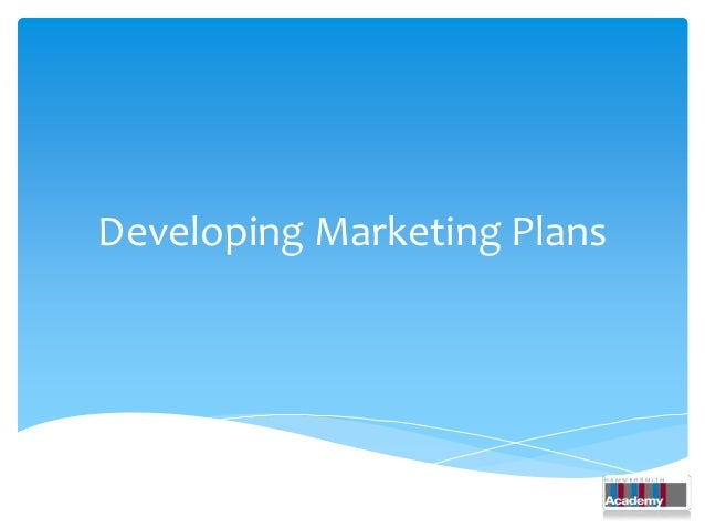 Developing Marketing Plans