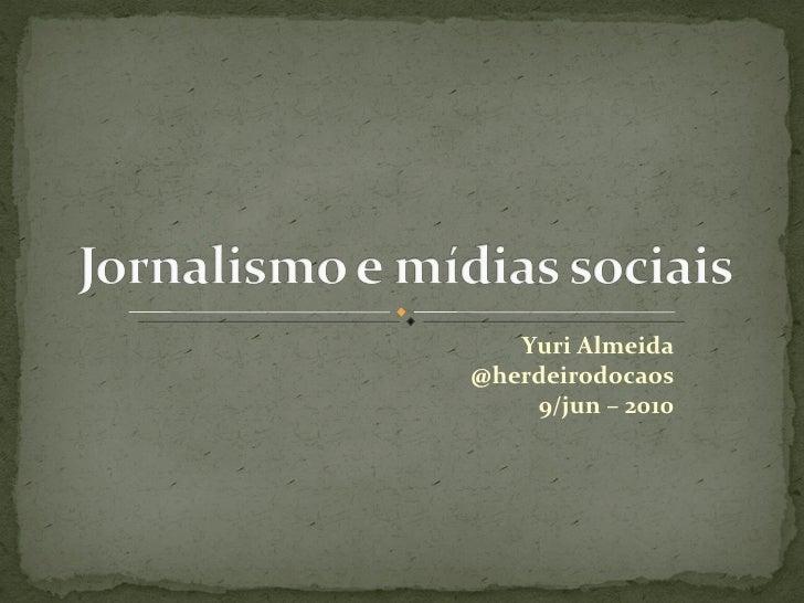 Jornalismo e mídias sociais