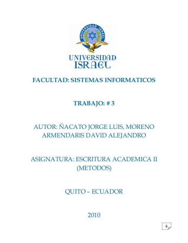 6 FACULTAD: SISTEMAS INFORMATICOS TRABAJO: # 3 AUTOR: ÑACATO JORGE LUIS, MORENO ARMENDARIS DAVID ALEJANDRO ASIGNATURA: ESC...