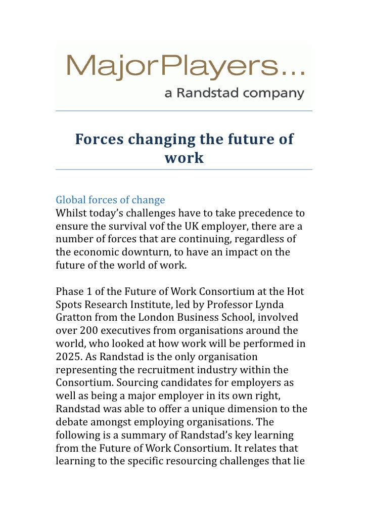 Forces changing the future of               workGlobal forces of changeWhilst today's challenges have to take precedence t...