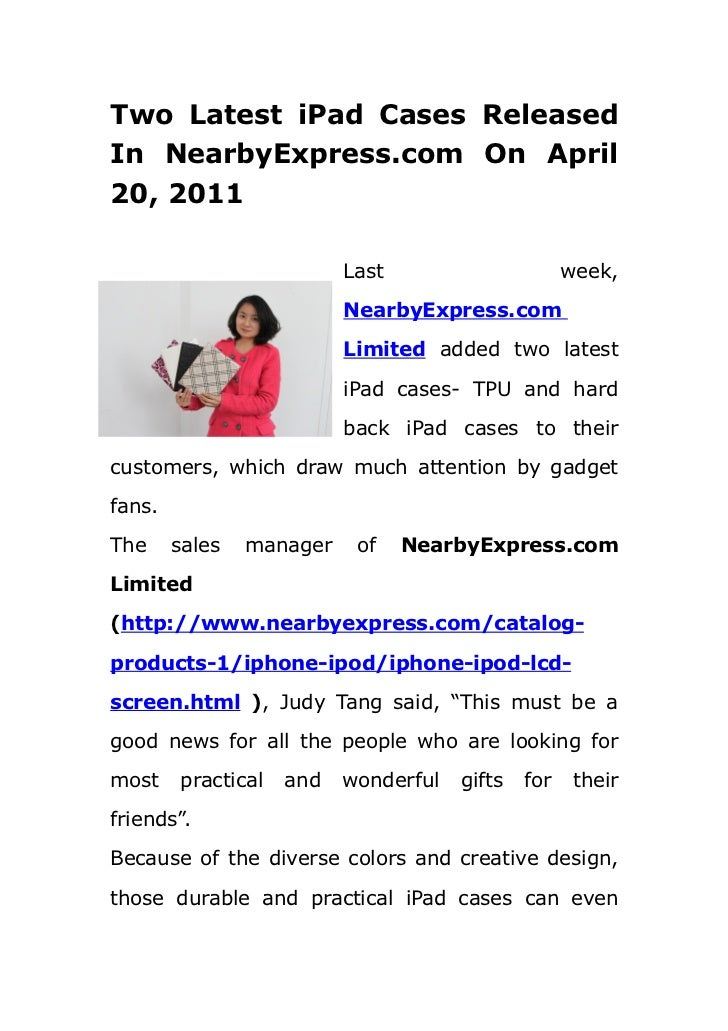Two Latest iPad Cases ReleasedIn NearbyExpress.com On April20, 2011                          Last                      wee...