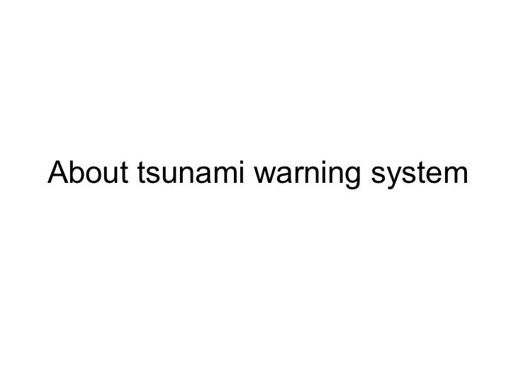 About tsunami warning system