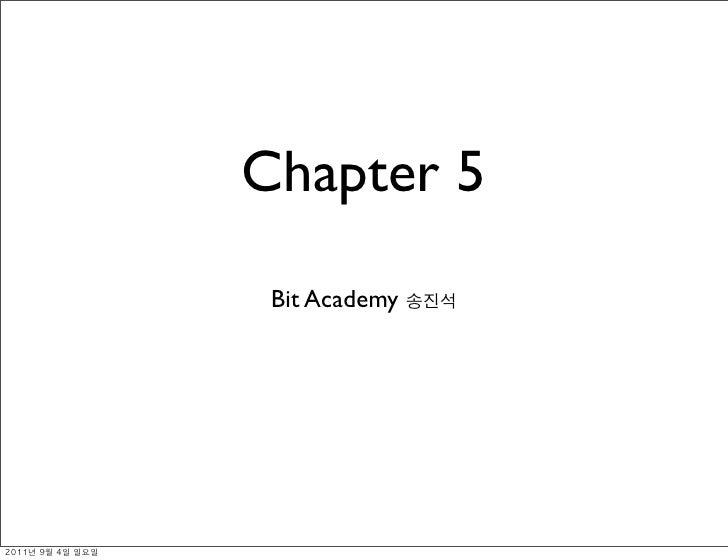 Chapter 5                Bit Academy
