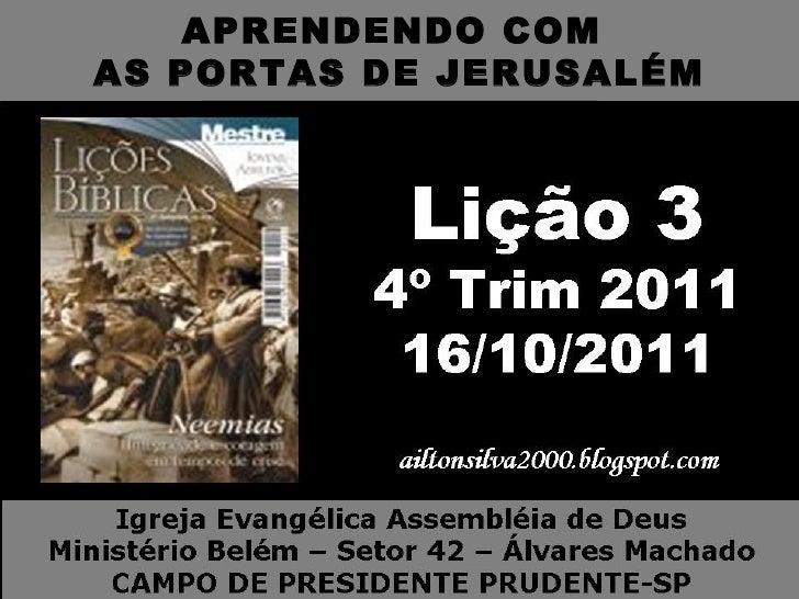 LIÇÃO 3 APRENDENDO COM AS PORTAS DE JERUSALÉM