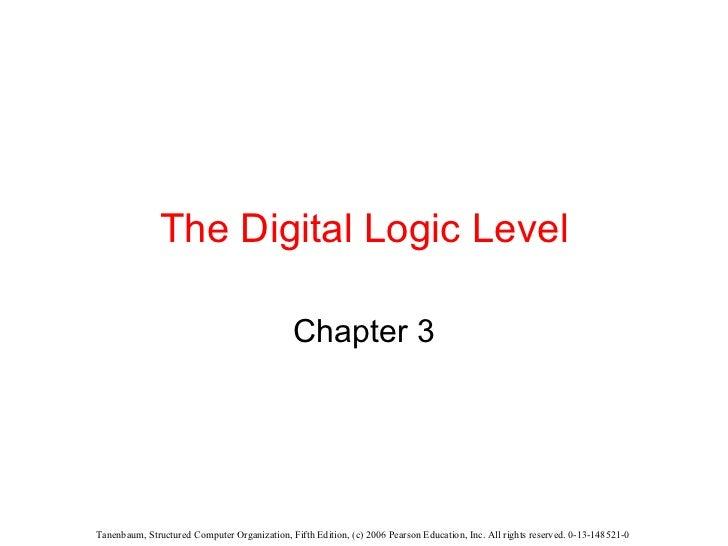 The Digital Logic Level Chapter 3