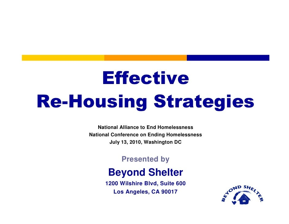 Effective Re-Housing Strategies         National Alliance to End Homelessness      National Conference on Ending Homelessn...