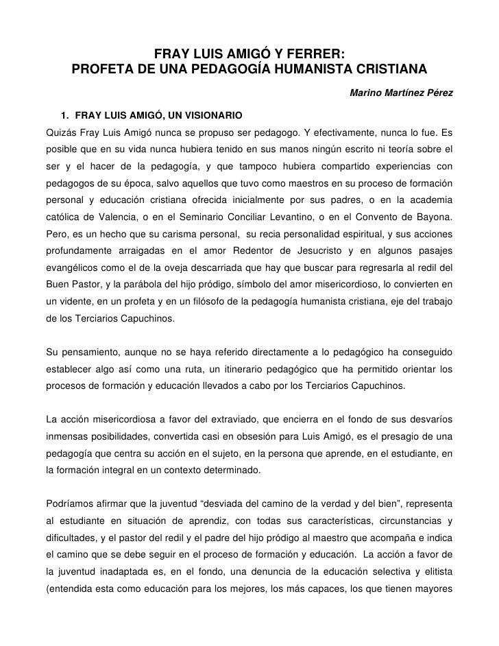 FRAY LUIS AMIGÓ Y FERRER:      PROFETA DE UNA PEDAGOGÍA HUMANISTA CRISTIANA                                               ...