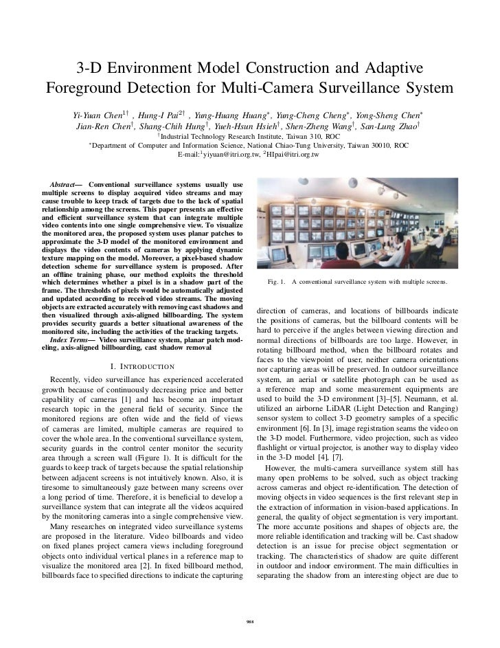 3-D Environment Model Construction and Adaptive Foreground Detection for Multi-Camera Surveillance System          Yi-Yuan...