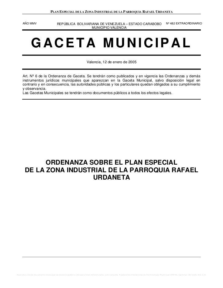 PLAN ESPECIAL DE LA ZONA INDUSTRIAL DE LA PARROQUIA RAFAEL URDANETA     AÑO MMV                           REPÚBLICA BOLIVA...