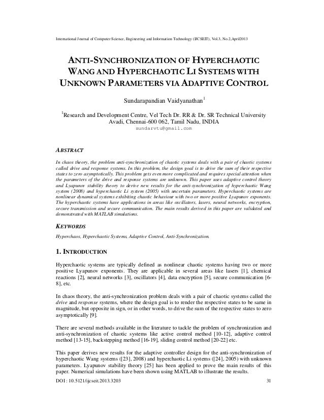 ANTI-SYNCHRONIZATION OF HYPERCHAOTIC WANG AND HYPERCHAOTIC LI SYSTEMS WITH UNKNOWN PARAMETERS VIA ADAPTIVE CONTROL