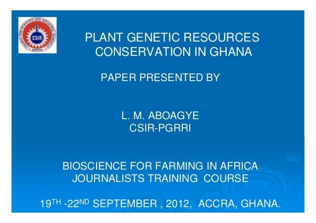 Plant Genetic Resources in Ghana - September 2012