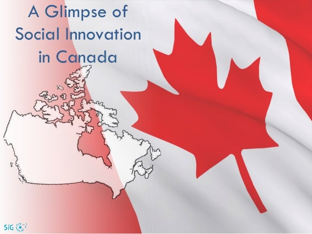 A Glimpse of Social Innovation in Canada