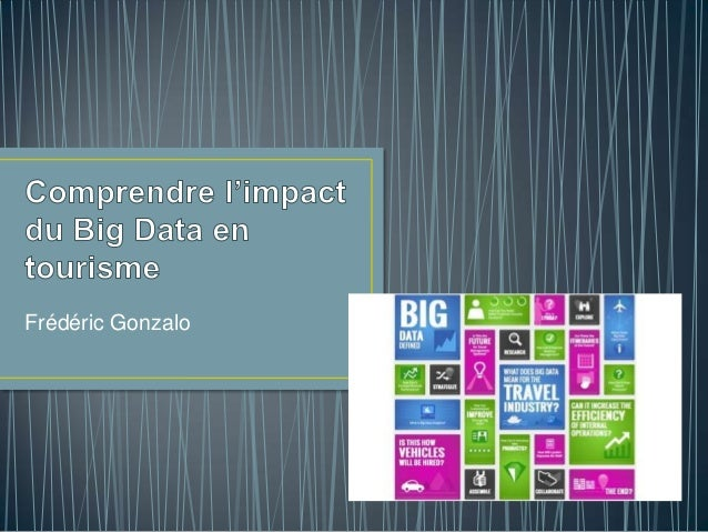 Comprendre l'impact du BIG DATA en tourisme
