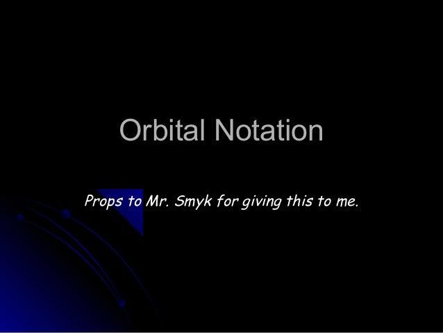3.3 orbital notation