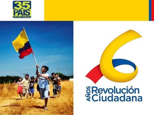 Logros de la revolución ciudadana