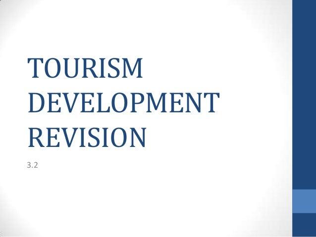 TOURISM DEVELOPMENT REVISION 3.2