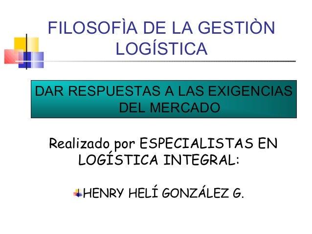 3.filosof a gesti_n_logistica