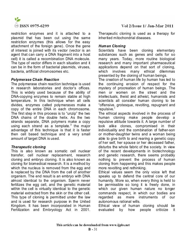 argumentative essay on cloning Side effects as well as valuable solutions are discussed in the research based plastic surgery argumentative essay for effective surgical solution they also include a portion on the detailed research of cosmetic testing on the animals to cloning related research activities besides.
