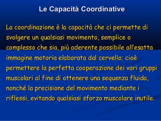 3. la coordinazione motoria