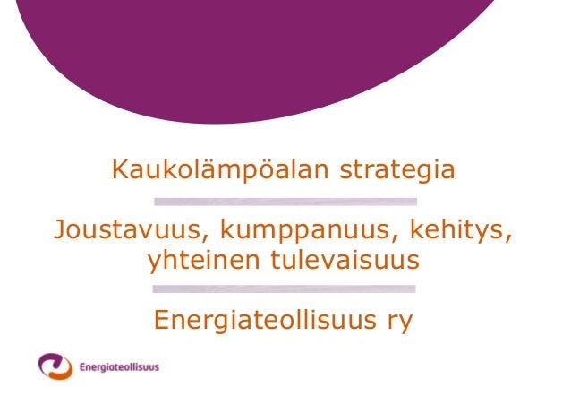 [GBC Finlandin jäsentilaisuus 2013] Mirja Tiitinen, Energiateollisuus ry: Kaukolämpöalan strategia