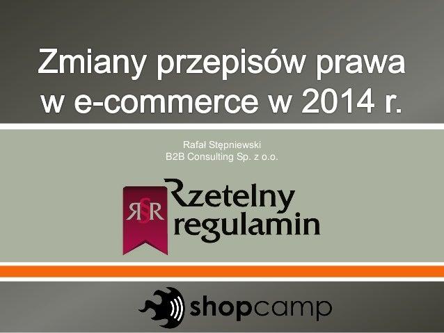 ShopCamp Łódź/ Rafał Stępniewski (Rzetelny Regulamin) - �