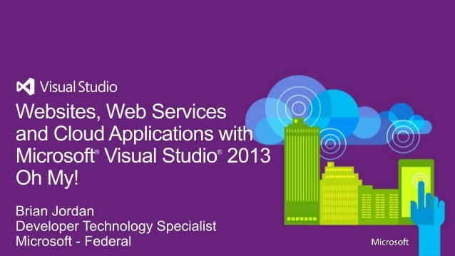 Websites, Web Services and Cloud Applications with Visual Studio