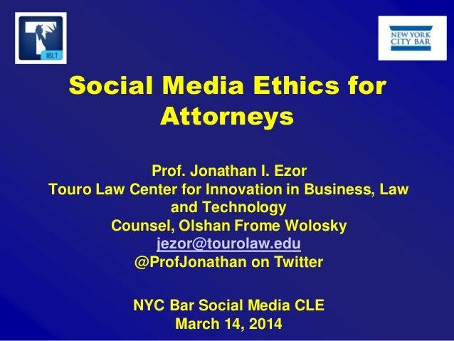 3 14-14 ezor social media ethics rules presentation