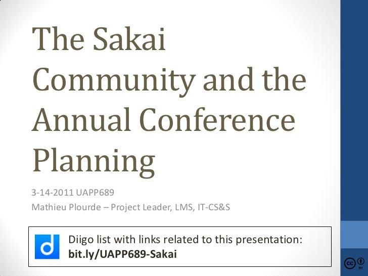 3 14 2011 UAPP689 Sakai Conference Planning
