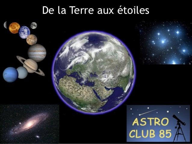 De la Terre aux étoiles