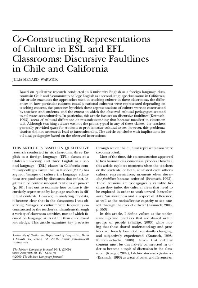 Co-Constructing Representations of Culture in ESL and EFL Classrooms: Discursive Faultlines in Chile and California JULIA ...