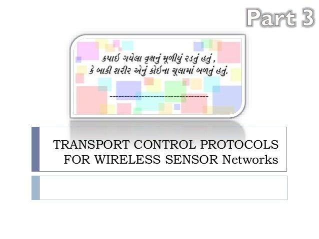 Transport control protocols for Wireless sensor networks