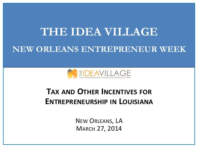 Tax and Other Incentives for Entrepreneurship in Louisiana