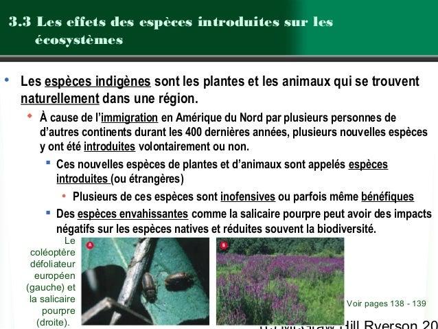 3.3 Les effets des espèces introduites sur les écosystèmes • Les espèces indigènes sont les plantes et les animaux qui se ...