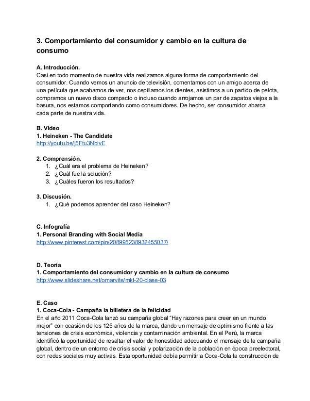 3.Comportamientodelconsumidorycambioenlaculturade consumo  A.Introducción. Casientodomomentodenuestra...
