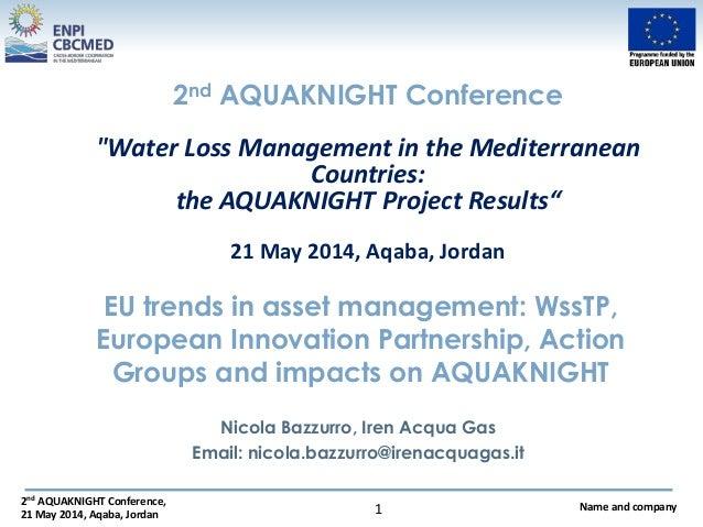2.3. iren  nicola bazzurro wss tp -european innovation partnership action groups and impacts on aquaknight