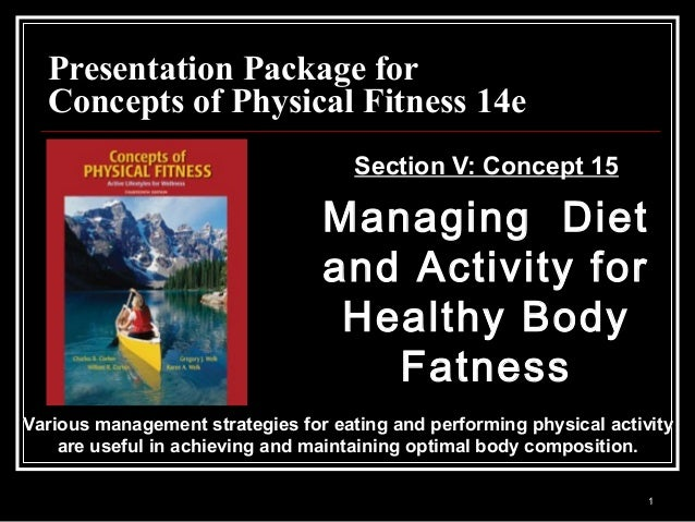 1 Presentation Package forPresentation Package for Concepts of Physical Fitness 14eConcepts of Physical Fitness 14e Sectio...