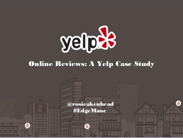 "Rosie Akenhead: ""Online Reviews - a Yelp Case Study"""