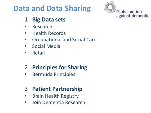 1 Big Data sets • Research • Health Records • Occupational and Social Care • Social Media • Retail 2 Principles for Sharin...