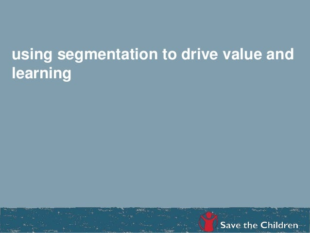 using segmentation to drive value and learning ANN