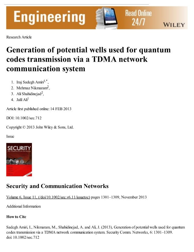 Generation of potential wells used for quantum codes transmission via a TDMA network communication system