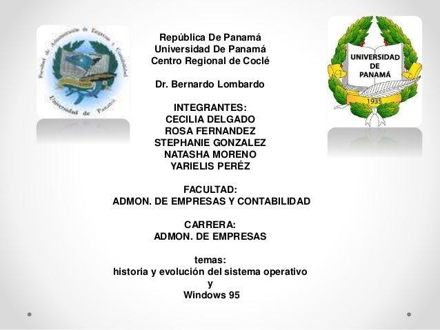 República De Panamá  Universidad De Panamá  Centro Regional de Coclé  Dr. Bernardo Lombardo  INTEGRANTES:  CECILIA DELGADO...