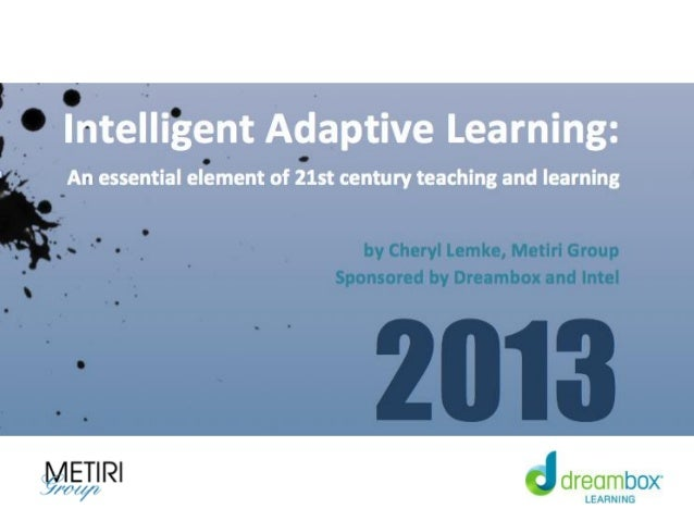 Intelligent Adaptive Learning The What The Learning The R&D